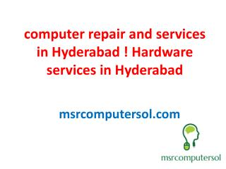 computer desktop and laptob repair services in hyderabad