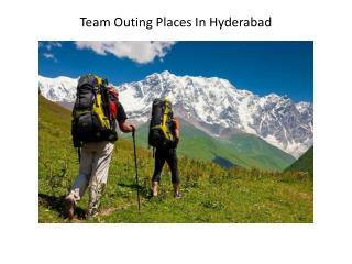 team outing places in hyderabad