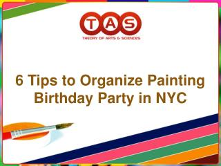 6 Tips To Organize Painting Birthday Party In NYC