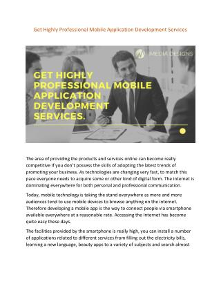 GET HIGHLY PROFESSIONAL MOBILE APPLICATION DEVELOPMENT SERVICES