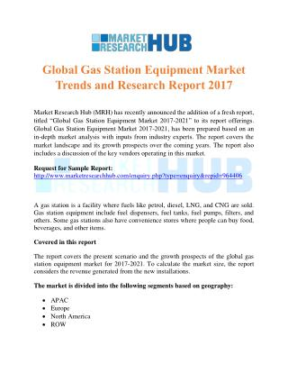 Global Gas Station Equipment Market Trends and Research Report 2017