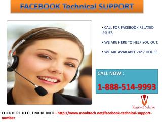 How do I contact Facebook Technical Support?call at 1-888-514-9993.
