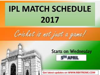 IPL Match Schedule 2017  & IPL 2017 Schedule Time Table