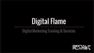 Digital Flame Training and Services