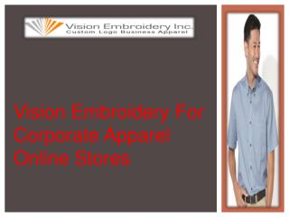 Vision Embroidery For Corporate Apparel Online Stores