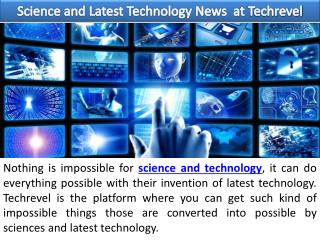 Science and Latest Technology News  at Techrevel
