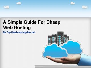 A Simple Guide For Cheap Web Hosting