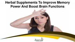 Herbal Supplements To Improve Memory Power And Boost Brain Functions