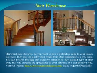 Stair Warehouse
