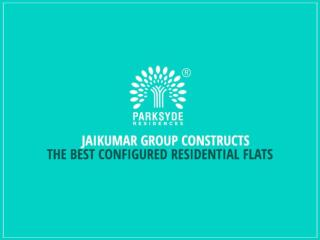 Best configured residential flats