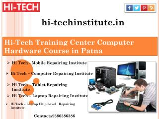 Hi-Tech Training Center Computer Hardware Course in Patna