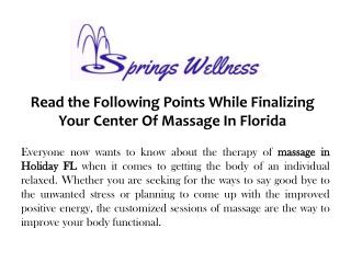 Read the Following Points While Finalizing Your Center Of Massage In Florida