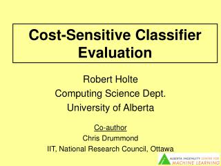 Cost-Sensitive Classifier Evaluation