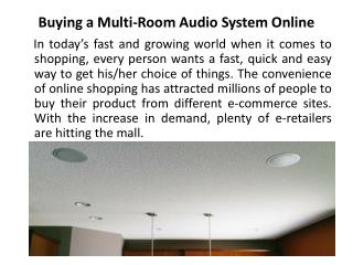 The Difference in Buying a Multi-Room Audio System from Retailer vs. Online