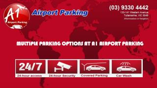 Multiple parking options at A1 Airport Parking
