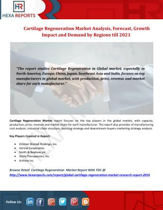 Cartilage Regeneration Market Analysis of Sales, Revenue, Price, Market Share and Growth Rate to 2021