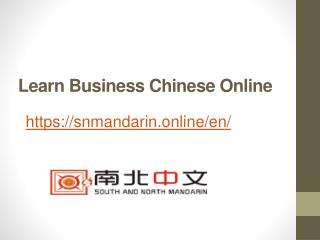 Learn Business Chinese Online - Snmandarin.online