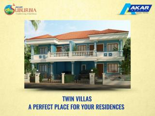 Twin Villas- A Perfect place for your residences