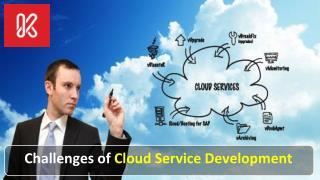 Challenges of cloud service development