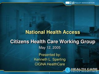 National Health Access  Citizens Health Care Working Group