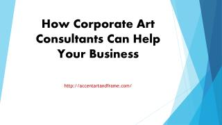 How Corporate Art Consultants Can Help Your Business