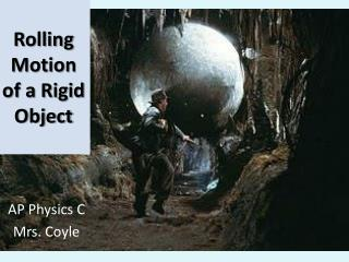Rolling Motion of a Rigid Object