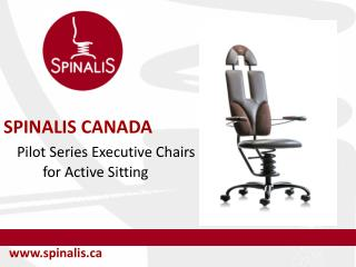 SpinaliS Canada Pilot Series Executive Chairs for Active Sitting