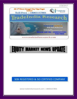 Stock Market Prediction for 28 Feb 2017- TradeIndia Research