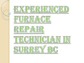 Professional Furnace Repair Technician in Surrey BC