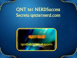 QNT 561 NERD Success Secrets/qnt561nerd.com