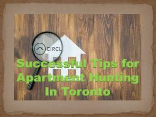 Successful Tips for Apartment Hunting In Toronto
