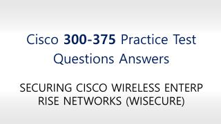 Cisco 300-375 Practice Test