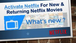 Call 1855-856-2653 Activate Netflix for New & Returning Movies