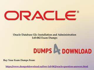 New Oracle 1z0-062 Exam Dumps Questions - Dumps4Download.us