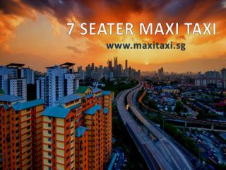 Best 7 seater maxi taxi service provider in singapore