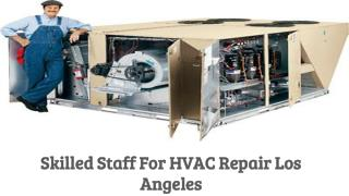 High-Quality Services of HVAC Repair Los Angeles