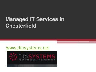Managed IT Services in Chesterfield - www.diasystems.net