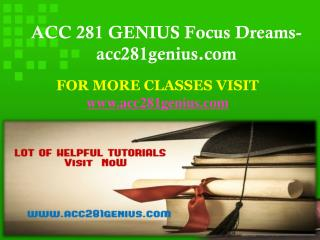 ACC 281 GENIUS Focus Dreams-acc281genius.com