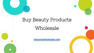 Buy Beauty Products Wholesale