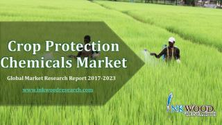 Crop Protection Chemicals Market - Global Industry Analysis 2016-2023