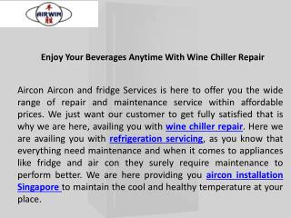 Enjoy your beverages anytime with wine chiller repair
