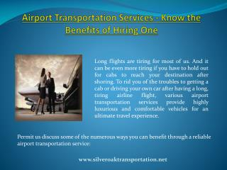 Airport Transportation Services - Know the Benefits of Hiring One