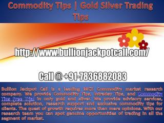 Commodity Tips | MCX Tips