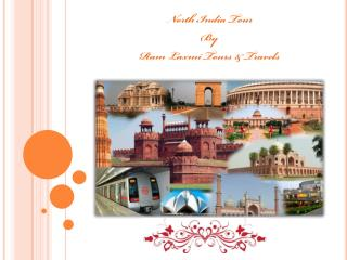 Explore Your North India Trip With Ram Laxmi Tours & Travels