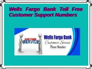 Wells Fargo Bank Toll Free Customer Support Numbers