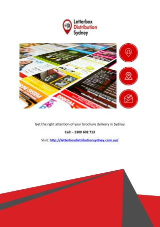 Get the right attention of your brochure delivery in Sydney