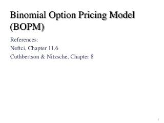Binomial Option Pricing Model (BOPM)