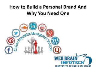 How to Build a Personal Brand And Why You Need One
