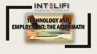 TECHNOLOGY AND EMPLOYMENT: THE AFTERMATH