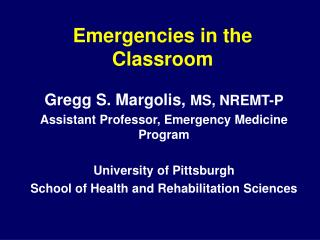 Emergencies in the Classroom